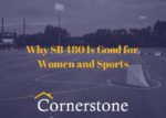 Why SB 480 Is Good for Women and Sports