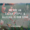 Happy Easter from Cornerstone!