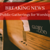 Governor Announces NH Guidance for Resuming Public Gathering for Worship