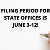 Filing Period for State Offices Coming Up!